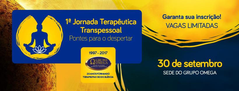 1ª Jornada Terapêutica Transpessoal @ Grupo Omega